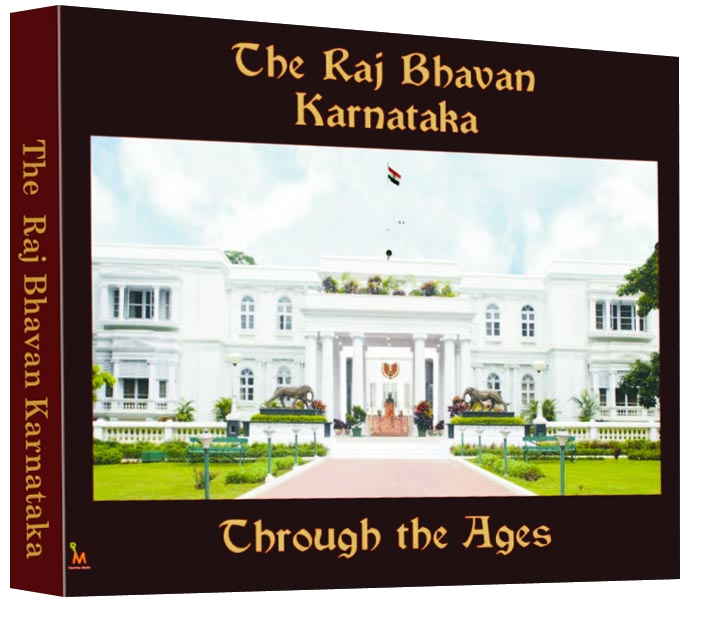 The Raj Bhavan Karnataka - Through the Ages