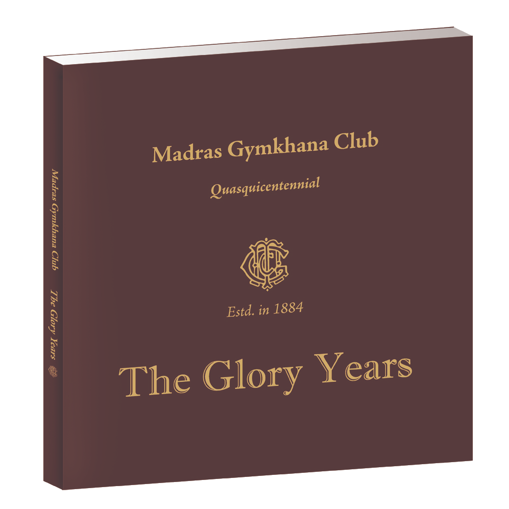 Madras Gymkhana Club - The Glory Years